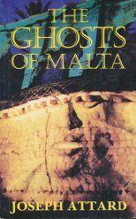 The Ghosts of Malta - Joseph Attard