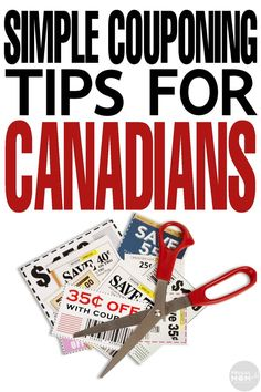 Simple Couponing Tips for Canadians