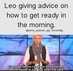 This is SO Leo!