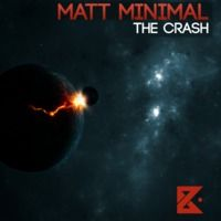 Matt Minimal - The Crash ( Original Mix ) [Butane] Free Download by Matt Minimal ( OFFICIAL ) on SoundCloud