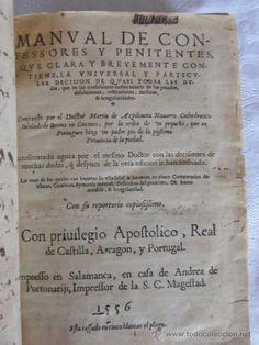 DE BIBLIOFILO. MANUAL DE CONFESORES Y PENITENTES. MARTIN DE AZPILICUETA. SALAMANCA 1556. RARO