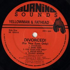 Yellowman & Fathead - Divorced! (For Your Eyes Only) (Label)