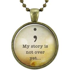 Semi Colon Necklace, Suicide Awareness Survivor Pendant, My Story... ($15) ❤ liked on Polyvore featuring jewelry, necklaces, pendant jewelry and pendant necklace