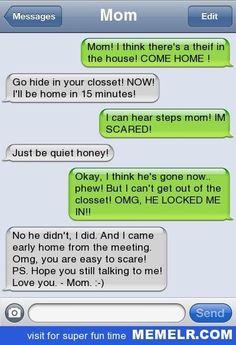 Bahahahaha! Funny Mommy!! ツ