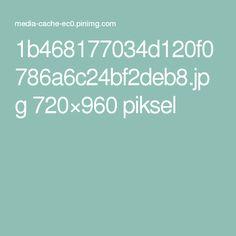 1b468177034d120f0786a6c24bf2deb8.jpg 720×960 piksel