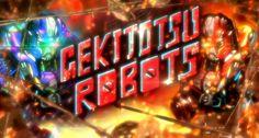 Gekitotsu Robots Game Title by Byudha11