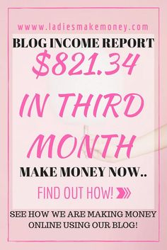 How we made Money in our Third Month blogging! Blogging Income report! $821.34 in our third month Blogging!