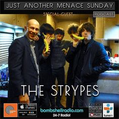 The Menace's Attic/Just Another Menace Sunday  #interview  The Strypes 6pm-8pm EST bombshellradio.com  Repeats Friday  6am-8am EST Enjoy!  Just Another Menace Sunday Theme (Dennis The Menace) - Mighty Six Ninety Hour 1 AN INTERVIEW WITH THE STRYPES OPENING SONG: What A Shame  The Strypes THE STRYPES MUSICAL SANDWICH OPENING BREAD: Mystery Man  The Strypes Roxette  Dr. Feelgood Soul Brother  The Hot Sprockets Rat Trap  The Boomtown Rats Welcome To The Working Week  Elvis Costello Rollin and…