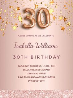 A modern, stylish and glamorous invitation for a 30th birthday party. A faux rose gold metallic looking background with faux gold dripping stars. The name is written with a modern dark rose gold colored hand lettered style script. Personalize and add your party details. Number 30 is written with a balloon style font, script 30th Birthday Party For Her, Thirty Birthday, Rose Gold Pink, Rose Gold Color, Rose Gold Backgrounds, Birthday Roses, Pink Stars, Postcard Design, Hand Lettering
