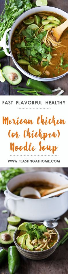 Used chicken and black beans. An EASY healthy recipe for Mexican Chicken (or Chickpea) Noodle Soup.healing and delicious-- a one pot meal that can be made in under 30 mins! Healthy Dinner Recipes, Mexican Food Recipes, Soup Recipes, Cooking Recipes, Ethnic Recipes, Vegan Recipes, Water Recipes, Mexican Dishes, Vegan Food