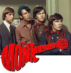 The Monkees... Believe it or not, I wasn't in love with Davey.  LOL