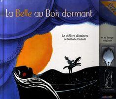 La belle au bois dormant : théâtre d'ombres - Nathalie Dieterlé