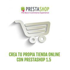 Curso de PrestaShop online 1.5. Crea tu tienda online con Prestashop, curso comercio online con Prestashop, gratis con la compra de otro curso del mismo valor.