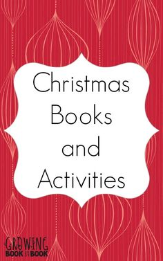 Christmas Books and Activities from Growing Book By Book.