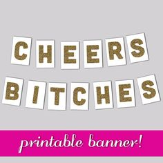 Bachelorette banner Cheers Bitches Banner by CakePrintShop on Etsy, $8.00