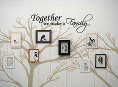 Together we make a Family  Vinyl Wall Quote Decal by 7decals, $16.99