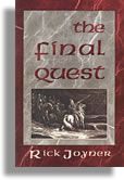 reads: the final quest--rick joyner. my annual recharge. highly, highly recommend this.