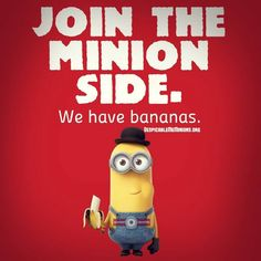 Join the Minion Side ...