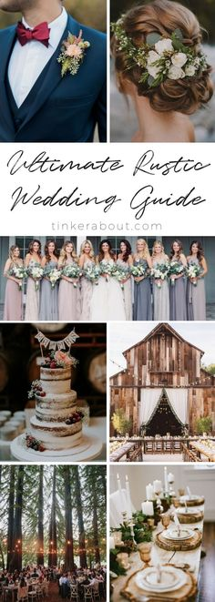The Ultimate Guide to Your Perfect Rustic Wedding. Find 40+ well-curated Rustic Wedding Ideas on my Blog - tinkerabout.com. From the perfect Rustic Wedding Location to Rustic Wedding Decorations. I also included Rustic Wedding Hairstyles, Rustic Wedding Bridesmaids Dresses, Rustic Wedding Cakes, Rustic Wedding Centerpieces Rustic Wedding Invitations and Rustic Wedding Favors. #weddinglocations