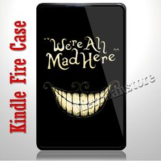 Alice In Wonderland Were All Mad Here Kindle Fire Case | Merchanstore - Accessories on ArtFire