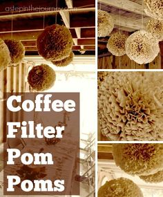 Absolutely beautiful coffee filter pom poms...come check out how to make them & decorate for your next party!