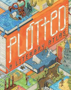 Andrew DeGraff, a New York–based illustrator, has created a book of literary maps that any book addict will love, titled Plotted: A Literary Atlas.