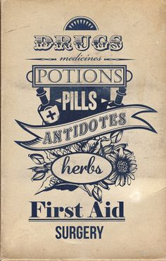 """""""drugs, medicines, potions, pills, antidotes, herbs, first aid, surgery""""....vintage looking poster."""