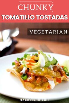 Chunky Tomatillo Tostadas: These crispy tostadas are topped with roasted tomatillos and pinto beans. Quick vegetarian Tex-mex lunch or dinner. This is a simple and easy recipe for a busy weeknight. Clean Eating Vegetarian, Vegetarian Breakfast Recipes, Vegetarian Cabbage, Healthy Recipes, Vegetarian Diets, Easy Recipes, Tostadas, Tacos, Quesadillas