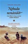 STŘÍPKY Z KULTURY I NEKULTURY: IZZELDIN ABUELAISH - NEBUDU NENÁVIDĚT - RECENZE