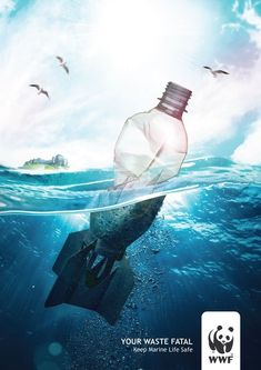 Publicité - Creative advertising campaign - WWF: Your waste fatal. Keep marine life safe Creative Advertising, Ads Creative, Ocean Pollution, Environmental Pollution, Plastic Pollution, Water Pollution Poster, Environmental Protection Poster, Ad Design, Graphic Design