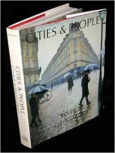 Cities and People: A Social and Architectural History: Mark Girouard: 9780300035025: Amazon.com: Books