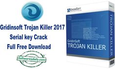 Gridinsoft Trojan Killer 2017 Serial key Crack Full Free Download, Gridinsoft Trojan Killer 2017 Free Download, Gridinsoft Trojan Killer 2017 Crack..