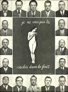 "La Révolution surréaliste No.12,1929. Rene Magritte's The Hidden Woman.""I do not see the (woman) hidden in the forest.""Paris Surrealists,eyes closed:  (top row) Maxime Alexandre, Louis Aragon, André Breton, Luis Bunuel, Jean Caupenne; (second row) Salvador Dalì and Paul Éluard; (third row) Max Ernst and Marcel Fourrier; (forth row) Camille Goemans and René Magritte; (bottom row) Paul Nougé, Georges Sadoul, Yves Tanguy, André Thirion, Albert Valentin. [x]"