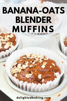 Sugar free, egg free, oil free Healthy Banana Oats Muffins (Banana Blender Muffins) - Delighted Baking Banana Oats Blender Muffins : No Sugar, No egg , Whole wheat banana muffins. Nutella Muffins, Peanut Butter Muffins, Banana Oat Muffins, Banana Oats, Baked Banana, Eggless Muffins, Simple Muffin Recipe, Healthy Muffin Recipes, Salads