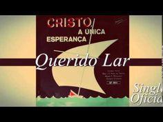 Feliciano Amaral e Quarteto Croslândia - Querido Lar (Cd Cristo a Única ...