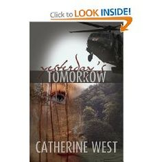 Yesterday's Tomorrow by Catherine West One of my favorite books. I Love Books, Great Books, Books To Read, My Books, Great Stories, Historical Fiction, Romance Novels, Book Review, Audio Books