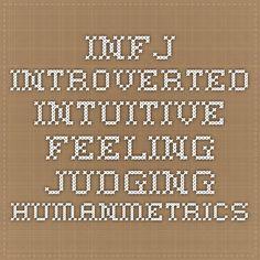 INFJ Introverted iNtuitive Feeling Judging - humanmetrics