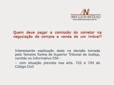Ana Lucia Nicolau - Advogada: Pagamento de comissão do corretor de imóveis