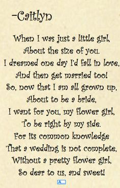 "poem for flower girl, I love this! People always do the ""will you be my bridesmaid"" but you don't see many flower girl poems"
