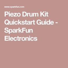 Piezo Drum Kit Quickstart Guide - SparkFun Electronics