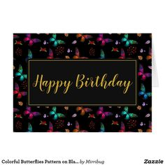 Colorful Butterflies Pattern on Black Birthday Card