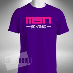 MSN Be Afraid Mens T-Shirt Football Messi Suarez Neymar Barcelona La Liga
