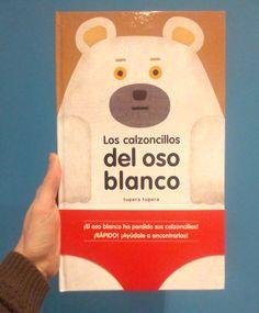 Los calzoncillos del oso blanco. Tupera tupera. Andana editorial