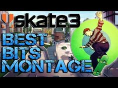 Skate 3 highlights compilation 1 skate 3 funny moments youtube