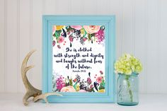 She is Clothed with Strength and Dignity -Proverbs 31:25 *Digital Printable 5x7, 8x10 by GlitteredAndGraced on Etsy