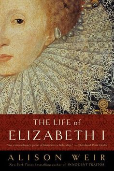 """Read """"The Life of Elizabeth I"""" by Alison Weir available from Rakuten Kobo. NEW YORK TIMES BESTSELLER Perhaps the most influential sovereign England has ever known, Queen Elizabeth I remained an e. Elizabeth I, I Love Books, Great Books, New Books, Books To Read, Amazing Books, Random House, Alison Weir, Royal Diary"""