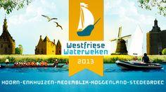 Westfriese Waterweken Hoorn | Hoorn ActueelHoorn Actueel