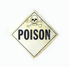 Plastic Poison Sign Reversible Corrosive by MomsantiquesNthings, $22.00