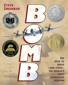 A Review of Steve Sheinkin's BOMB by Jeff Bailey (Jeff Bailey - author)