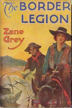 Zane greys western vintage western pulp pinterest zane grey border legion by zane grey fandeluxe Choice Image